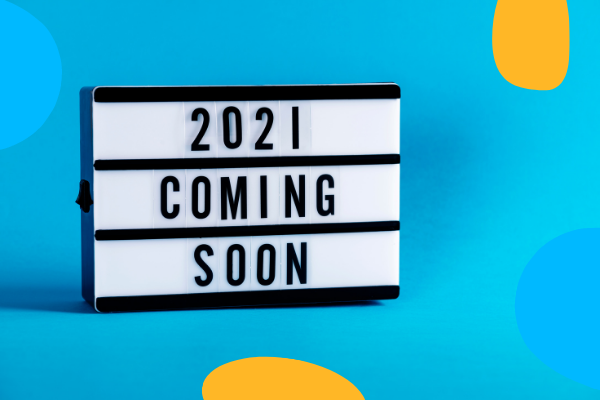 2021 coming soon